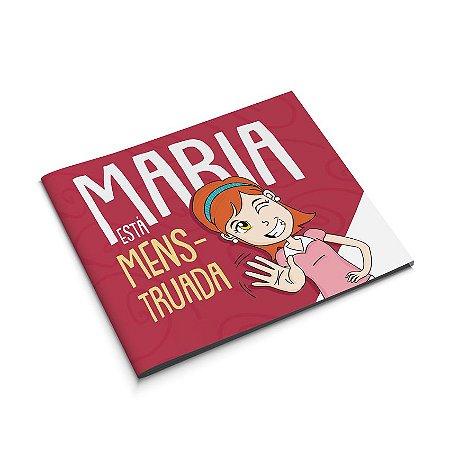 Maria está menstruada