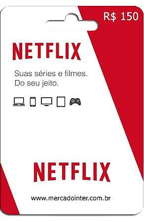 CARTÃO NETFLIX R$150