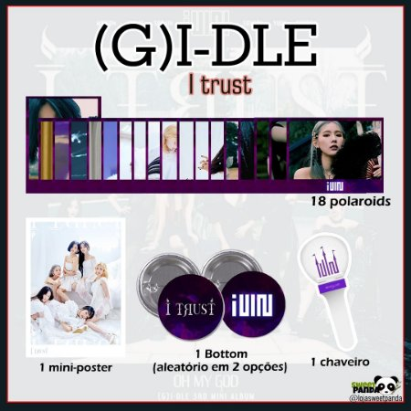 Kit (G)I-DLE - I trust