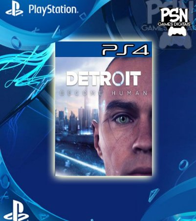 Detroit Become Human - Ps4 Psn Mídia Digital