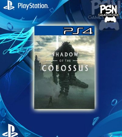 Shadow Of The Colossus - Ps4 Psn Mídia Digital