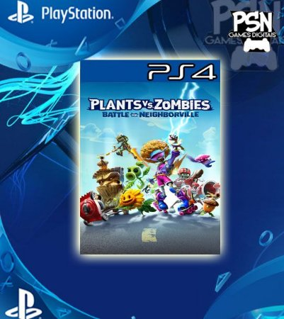 Plants vs. Zombies: Battle for Neighborville - Psn Ps4 Mídia Digital
