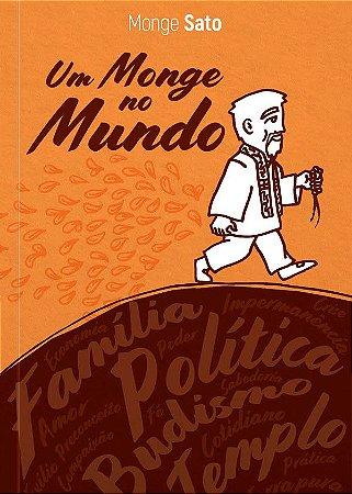 Um Monge no mundo: Monge Sato