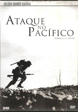 Dvd Ataque no Pacífico - Coleção Grandes Guerras