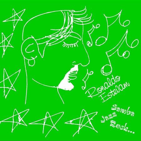 Samba, Jazz, Rock...  - Ronaldo Estevam