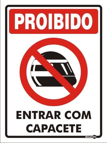 Placa Proibido Entrar Com Capacete 20x30x0,80 Mm