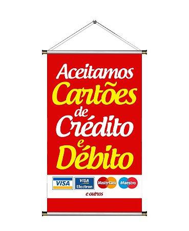 Mini Banner de Cartões ( crédito e débito ) - 30x50cm