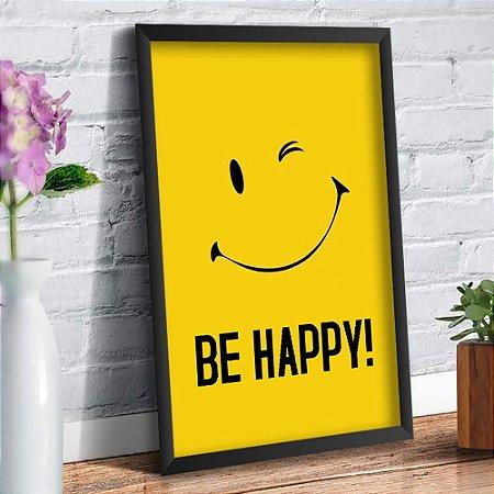 Quadro Decorativo Decoração Be Happy