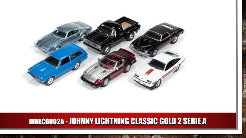 JOHNNY LIGHTNING CLASSIC GOLD 2 SERIE A