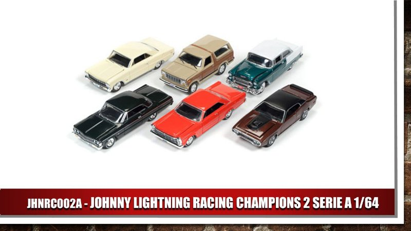 JOHNNY LIGHTNING RACING CHAMPIONS 2 SERIE A 1/64
