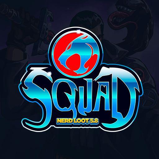 Nerd Loot 5.8 - Squad
