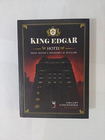 King Edgar: Hotel - Lara Luft e Alfer Medeiros (Org.)