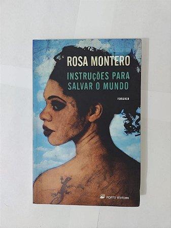 Instruções para Salvar o Mundo - Rosa Montero