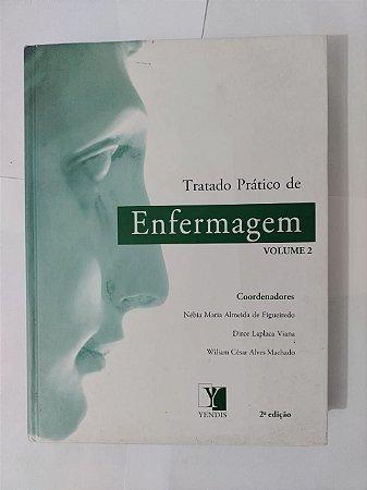 Tratado de Enfermagem Vol. 2 - Nébia Maria Almeida de Figueiredo, entre outros coordenadores