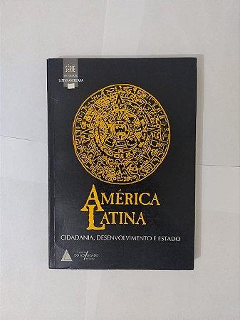 América Latina: Cidadania, Desenvolvimento e Estado - Deisy de Freitas Lima Ventura (org.)