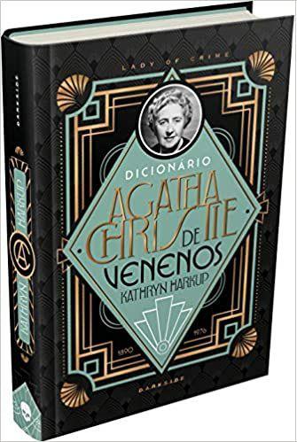 Dicionário Agatha Christie de Venenos - Kathryn Harkup Darkside - Novo e Lacrado