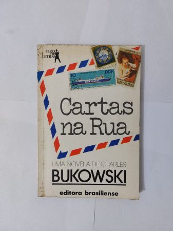 Cartas na Rua - Charles Bukowski