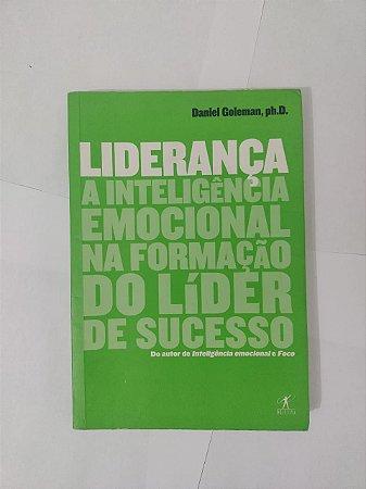 Liderança - Daniel Goleman, Ph.D.