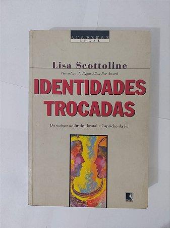 Identidades Trocadas - Lisa Scottoline