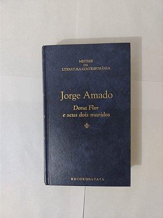 Dona Flor e Seus Dois Maridos - Jorge Amado ( Mestre da Literatura Contemporânea)