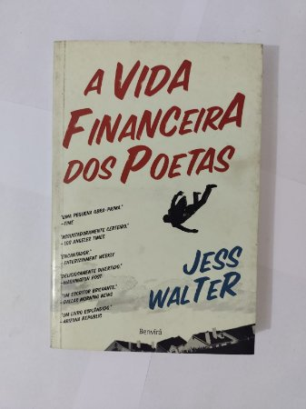 A Vida Financeira dos Poetas - Jess Walter