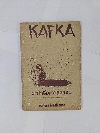 Um Médico Rural - Franz Kafka