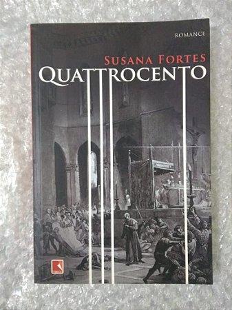Quattrocento - Susana fortes