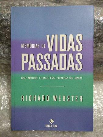 Memórias de Vidas Passadas - Richard Webster