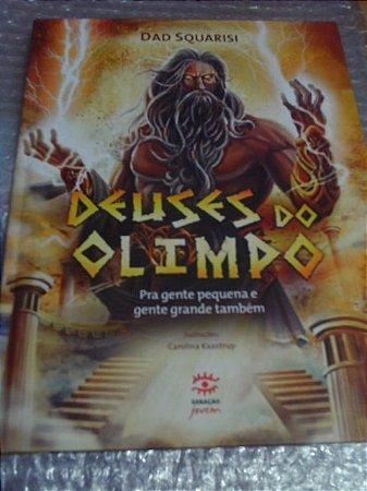 Deuses Do Olimpo - Dad Squarisi