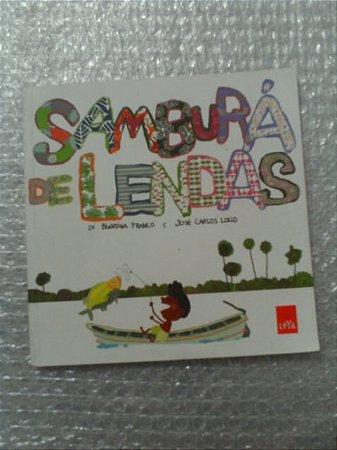 Samburá De Lendas - Blandina Franco E José Carlos Lollo