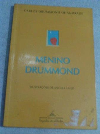 Menino Drummond - Carlos Drummond De Andrade