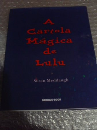 A Cartola Mágica De Lulu - Susan Meddaugh
