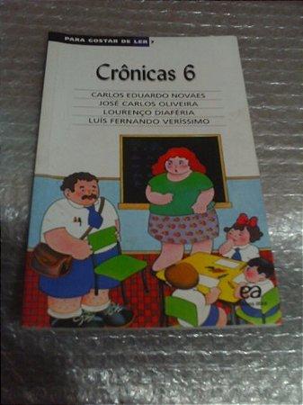 Crônicas 6 - Carlos Eduardo Novaes