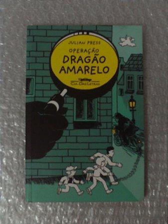 Operação Dragão Amarelo - Julian Press