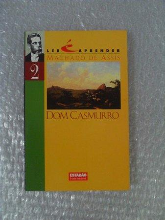 Dom Casmurro - Machado De Assis - Coleção Ler é Aprender