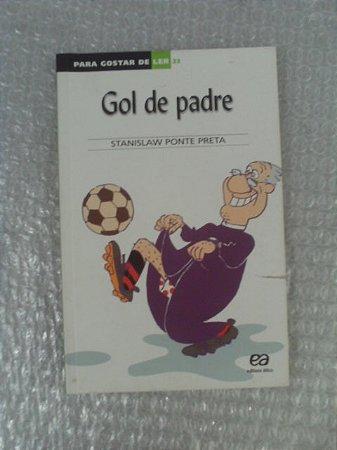 Gol De Padre - Stanislaw Ponte Preta