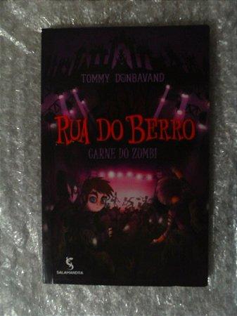 Rua Do Berro: Carne Do Zumbi - Tommy Donbavand
