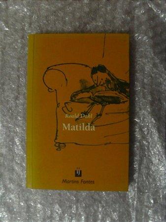 Matilda (3ª Edição) - Roald Dahl (amarelado)