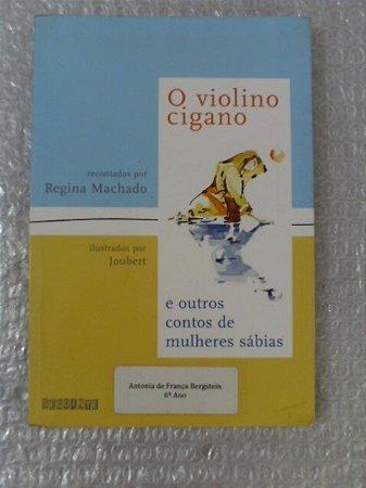 O Violino Cigano - Regina Machado