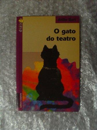 O Gato Do Teatro - Atilio Bari