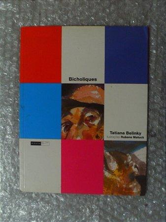 Bicholiques - Tatiana Belinky