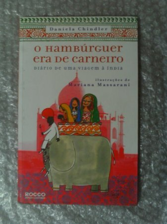 O Hambúrguer Era De Carneiro - Daniela Chindler