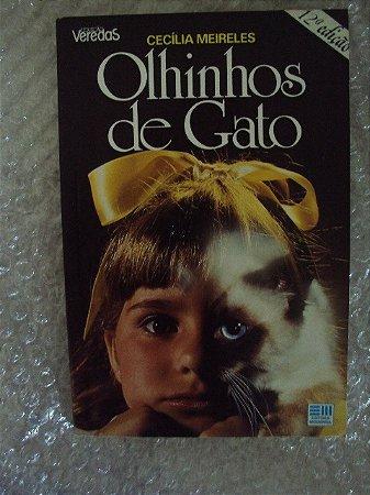 Olhinhos De Gato - Cecília Meireles