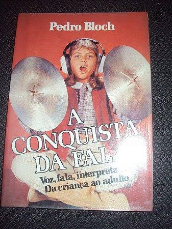 A Conquista Da Fala- Pedro Bloch