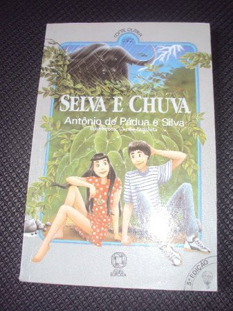 Selva E Chuva  - Antônio De Pádua E Silva