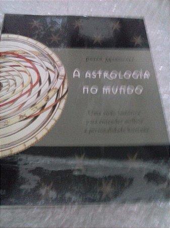 Astrologia Do Mundo - Peter Marshall
