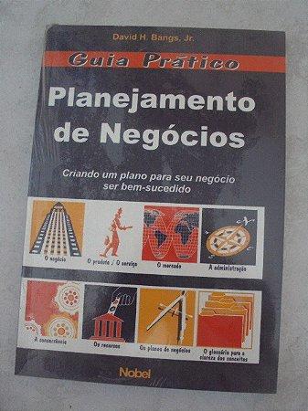 Planejamento De Negócios - Guia Prático - David H. Bangs,jr (marcas de uso)