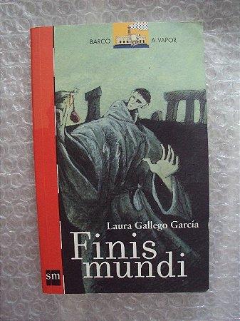 Finis Mundi - Laura Gallego García - Série Barco a Vapor