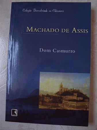 Dom Casmurro - Machado De Asis