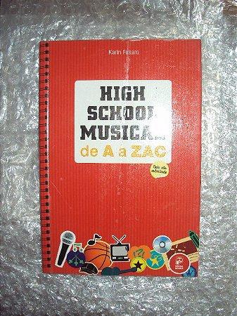 High School Musical De A A Zac - Karin Fusaro